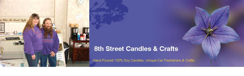 8th Street Candles & Crafts - Hand Poured 100% Soy Candles, Unique Car Fresheners & Crafts
